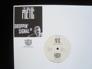 Too Poetic ‎– Droppin' Signal (EP)
