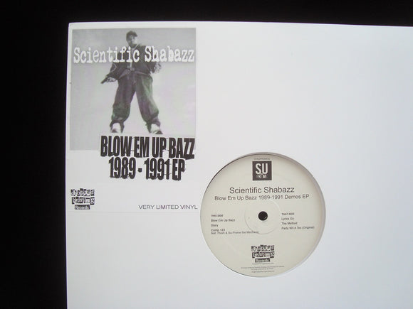 Scientific Shabazz ‎– Blow Em Up Bazz 1989-1991 Demos (EP)
