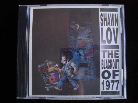 Shawn Lov – The Blackout Of 1977 (CD)
