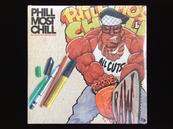 Phill Most Chill ‎– All Cuts Recorded Raw (2LP)