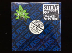 "Steve Colossal ‎– Thoughts For Da Mind / Time To Shine (12"")"