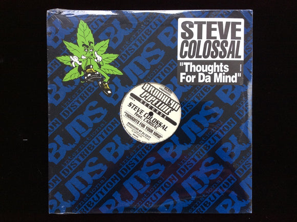 Steve Colossal ‎– Thoughts For Da Mind / Time To Shine (12