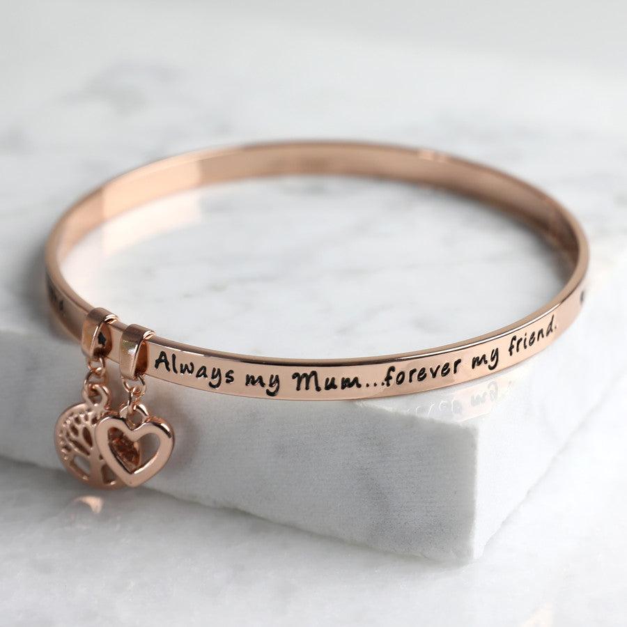 'ALWAYS MY MUM FOREVER MY FRIEND' MEANINGFUL WORD BANGLE ROSE GOLD