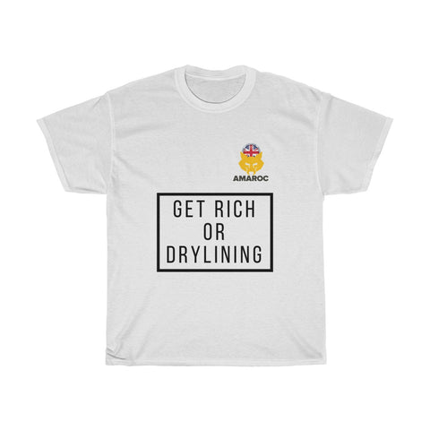 Unisex Heavy Cotton Tee - Drylining Forum Charity - Get Rich Or Drylining