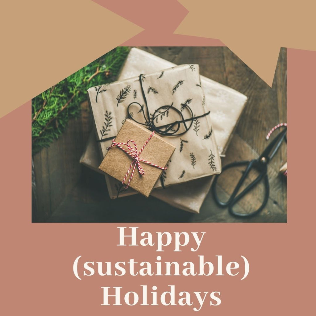 Happy (Sustainable) Holidays!