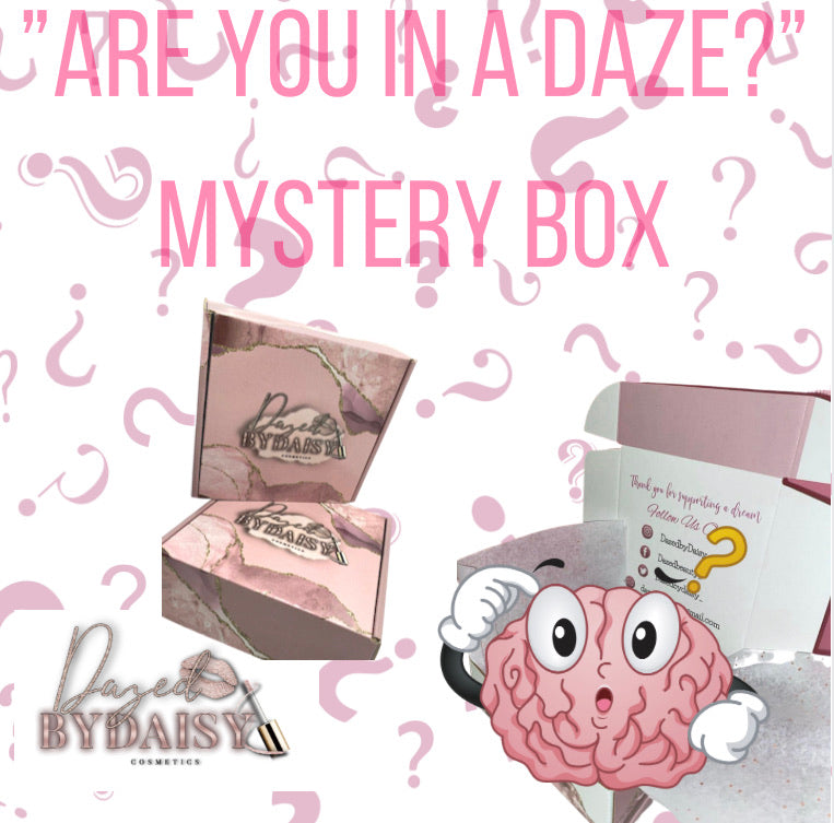 """ARE YOU IN A DAZE?"" Mystery Box"