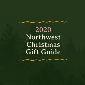 2020 Northwest Christmas Gift Guide