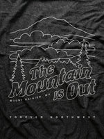 Load image into Gallery viewer, The Mountain is Out - Mt Rainier T-shirt
