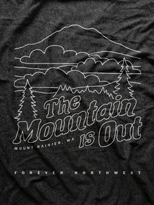 The Mountain is Out - Mt Rainier T-shirt
