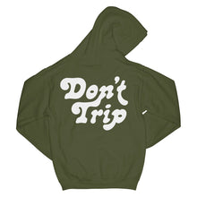 Load image into Gallery viewer, Don't Trip OG Hoodie