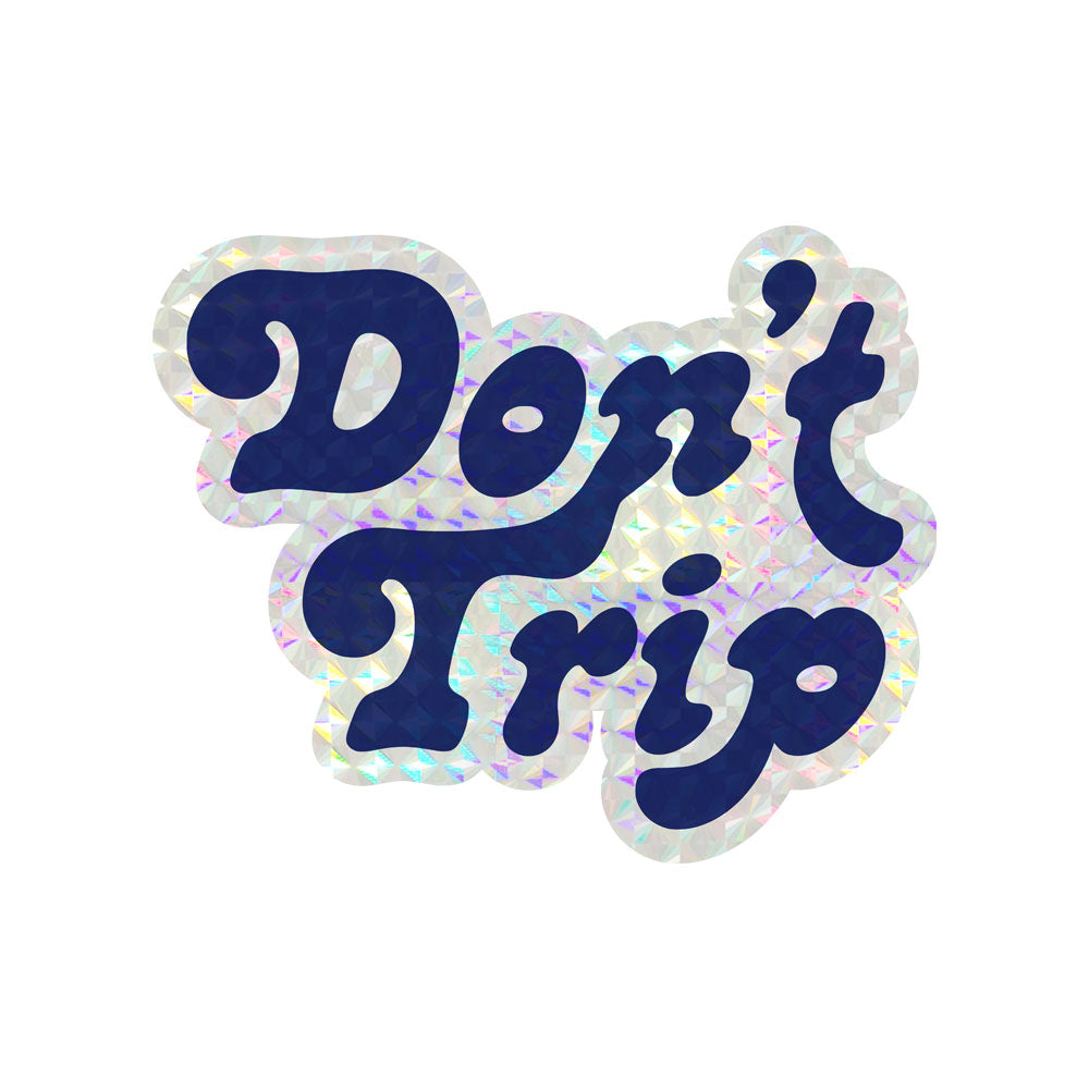 Don't Trip Prism Stickers (6 Pack)