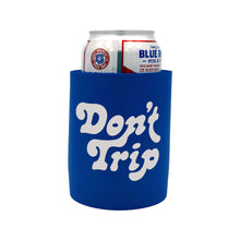 Load image into Gallery viewer, Free & Easy Don't Trip OG Koozie