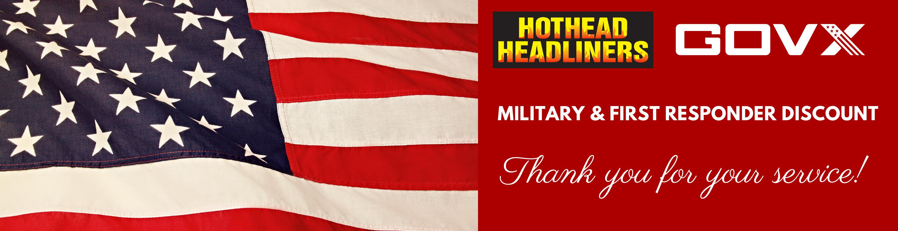 Hothead Headliners Govx Military and First Responders Discount