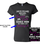 Cheer OR Dance Mom-