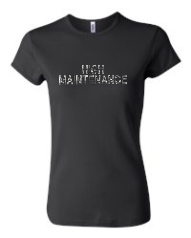 HIGH MAINTENANCE RHINESTONE T-SHIRTS