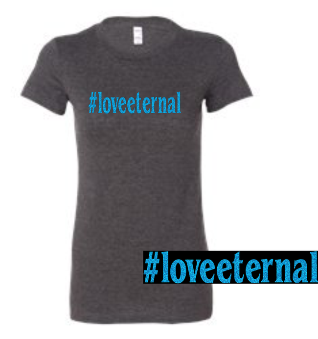 #loveeternal (4 Colors Available)