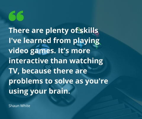 "Star snowboarder, Shaun White, says ""There are plenty of skills I've learned from playing video games. It's more interactive than watching TV, because there are problems to solve as you're using your brain."""