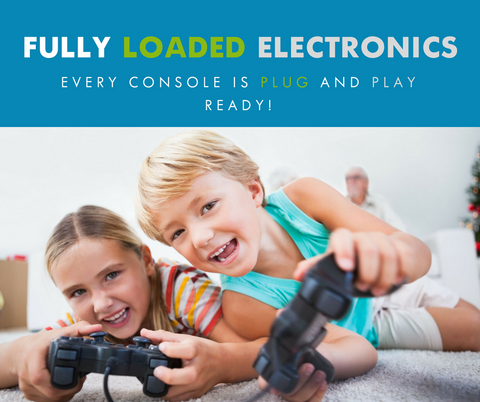 Every Fully Loaded console is plug and play ready!