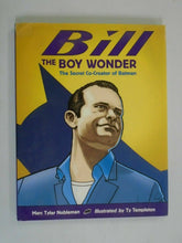 Load image into Gallery viewer, Bill The Boy Wonder HC 4.0 VG tape on spine (2012 1st Printing)