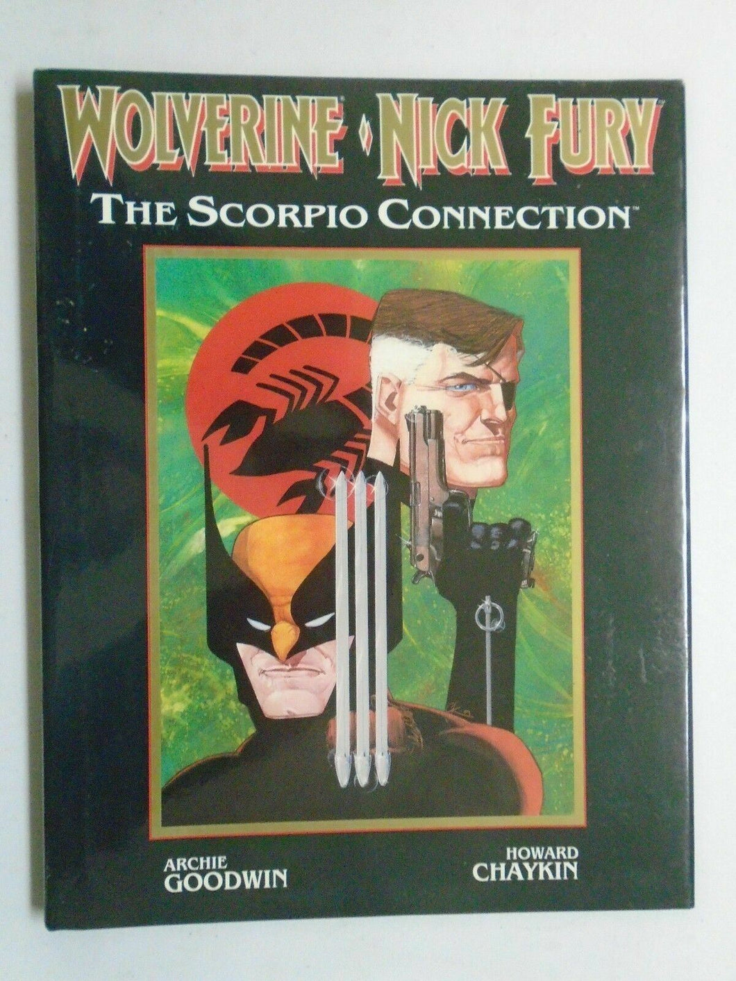 Wolverine Nick Fury The Scorpio Connection #1 Harcover 1st Print 6.0 FN (1989)