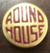 Round House Button