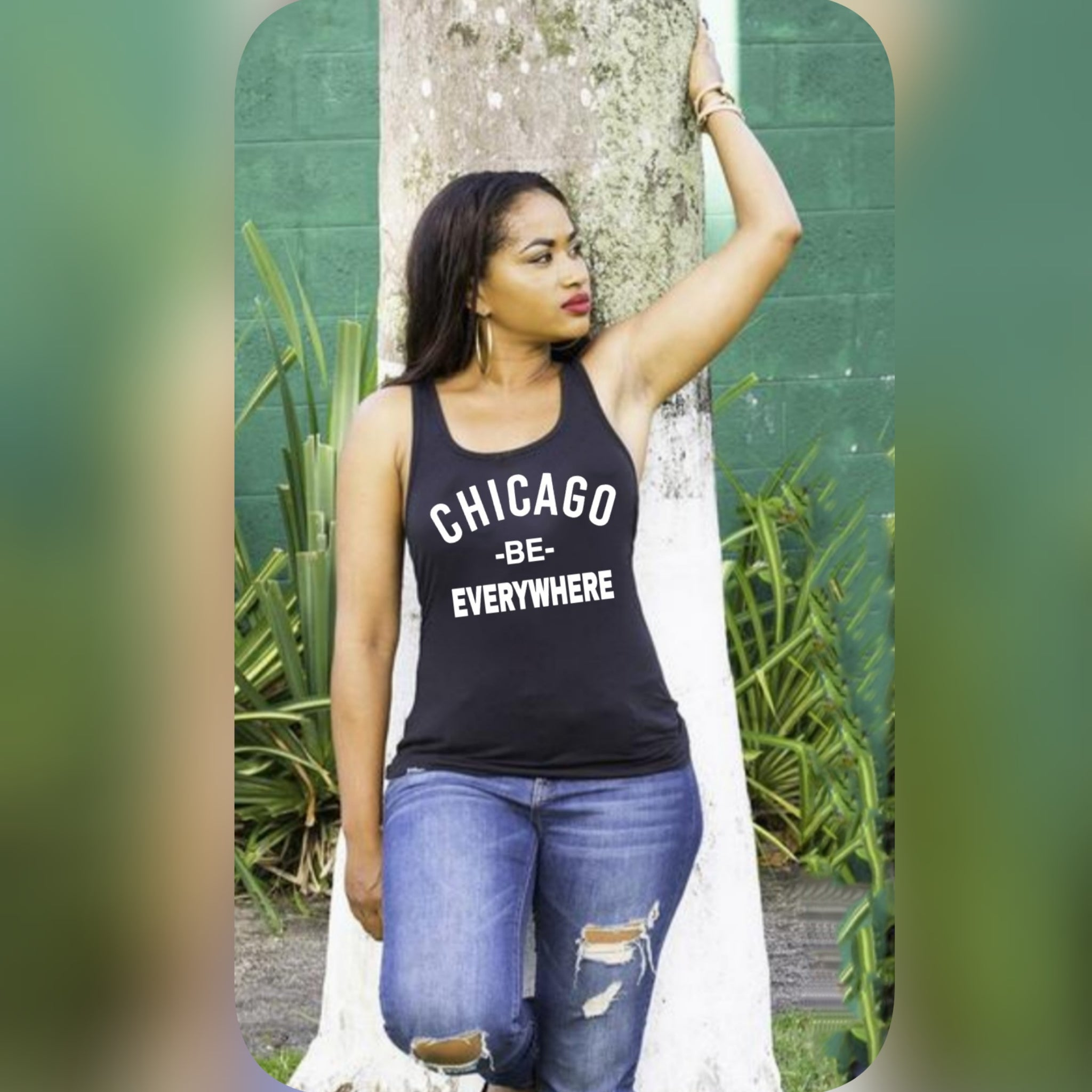 Chicago BE EVERYWHERE  Ladies Tank top