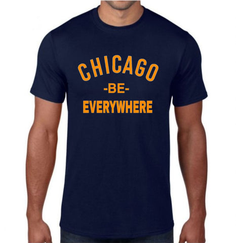 Chicago Be Everywhere/ Bears Edition