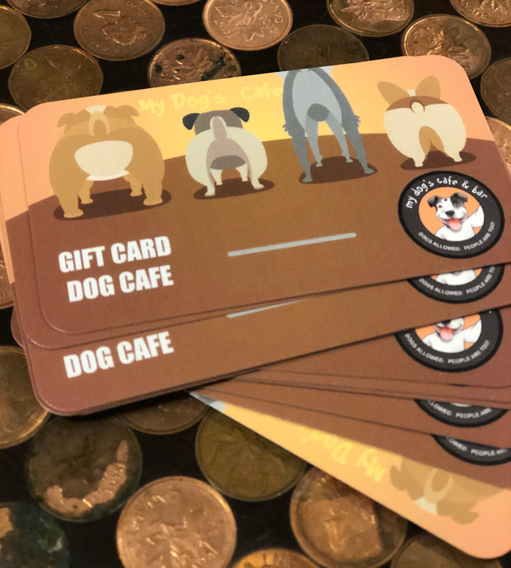 My Dogs Cafe Gift Card-My Dogs Cafe