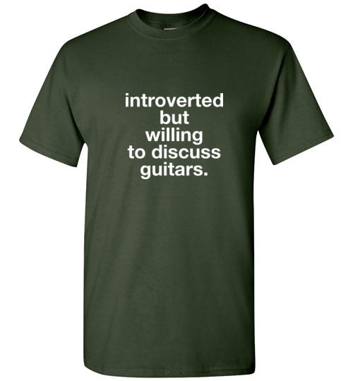 Introverted but willing to discuss guitars.