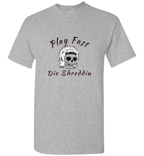 Play Fast Die Shreddin