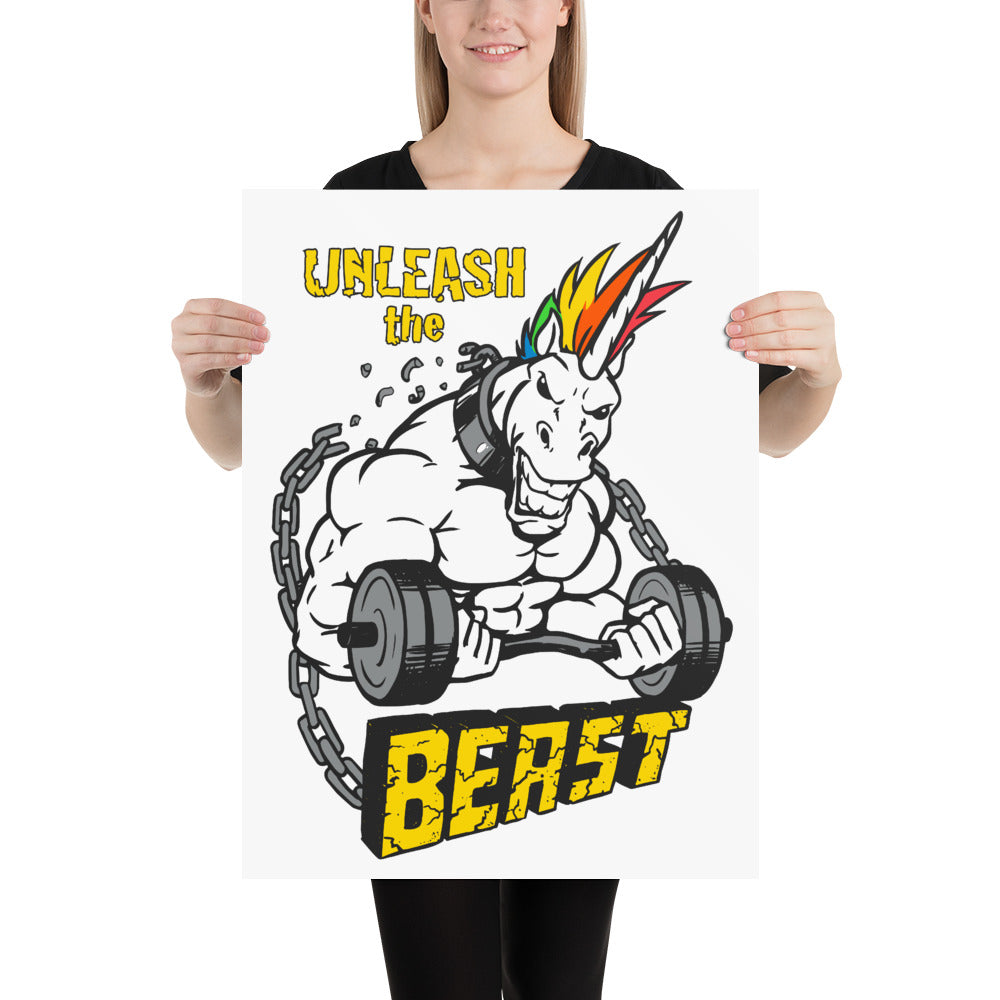 Unleash the Beast Gym Poster by Unicorn Muscle