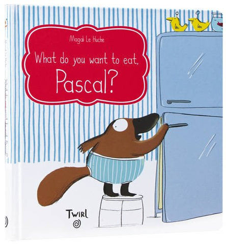 Chronicle Books What Do You Want to Eat, Pascal?