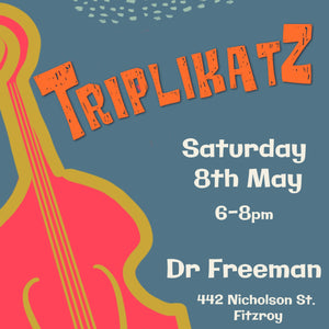 GIG - Triplikatz - Saturday, 8 May 2021 - 6pm-8pm