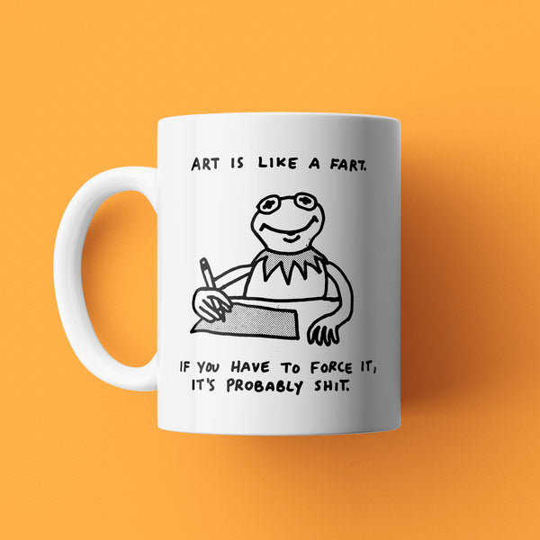 Art is Like a Fart 11oz Mug
