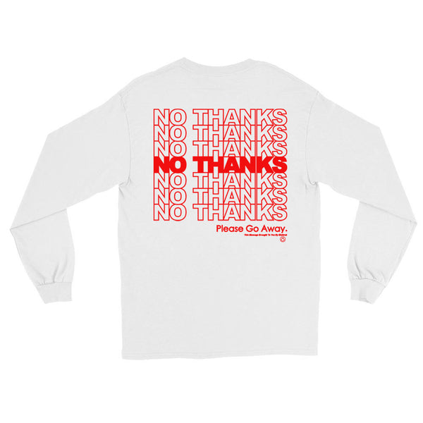 No Thanks - Long Sleeve