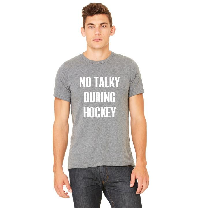 Top - Mens No Tallky During Hockey Tee