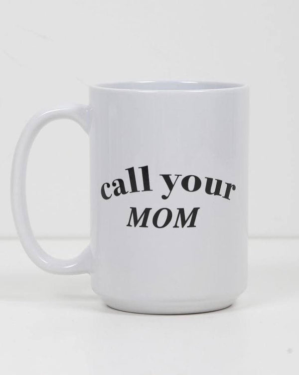 "Gift - Brunette The Label ""Call Your Mom"" Mug"