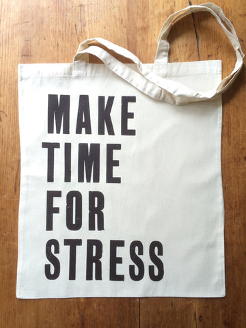 Make Time for Stress