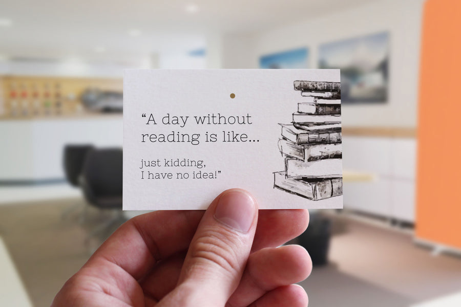 Citat-kort: 'A day without reading is like...'