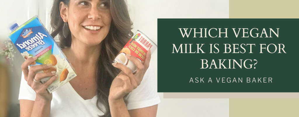 What vegan milk is best for baking?