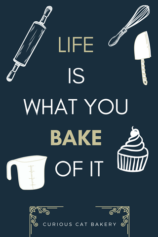 life is what you bake of it poster