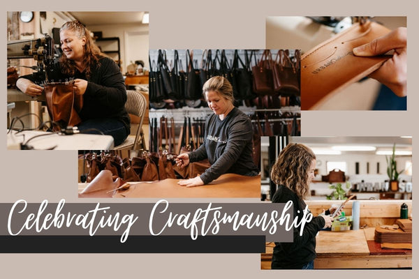 """3 different images of 3 different women cutting or sewing leather in a shop. White script reads """"Celebrating Craftsmanship"""""""
