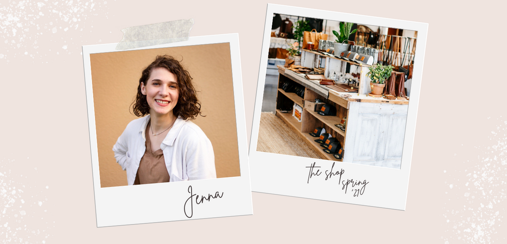 """2 polaroids on cream background. In first, white woman with shoulder-length brown hair smiles at the camera, handwriting on pic says """"Jenna."""" In 2nd, a display table features various leather handbags and decor. Handwriting on pic says """"the shop / Spring '21"""""""