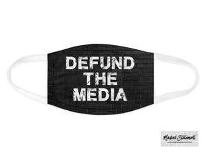 Defund the Media Face Mask