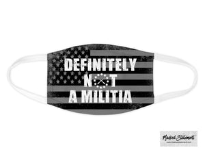 NOT a Militia Face Mask
