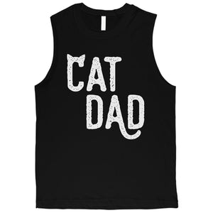 Cat Dad Mens Great Motivational Father's Day Muscle Shirt Dad Gift