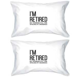 Retired Grandkids Special Pillowcases Standard Size Pillow Covers