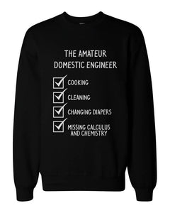 Domestic Engineer Funny Graphic Design Printed Black Sweatshirt