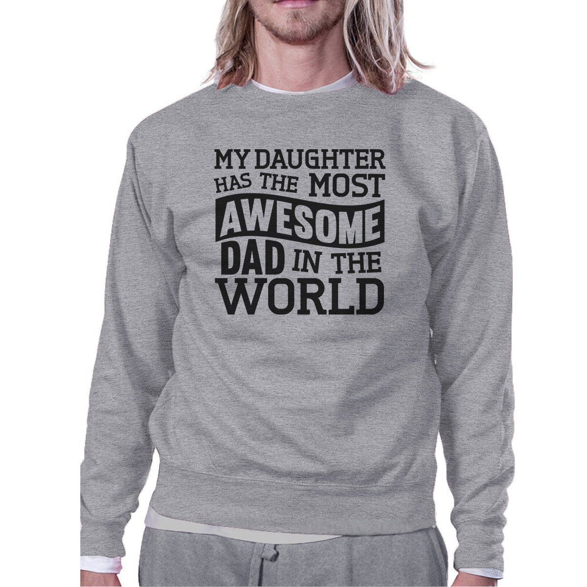The Most Awesome Dad Unisex Crewneck Sweatshirt Gifts From Daughter