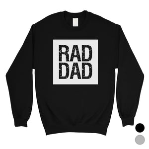 Rad Dad Mens/Unisex Fleece Sweatshirt